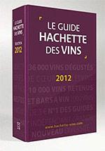 Le Guide Hachette des Vins 2012